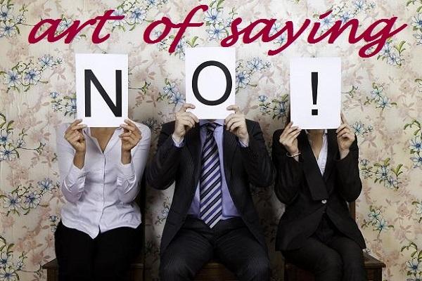 Η τέχνη του να λές όχι!! 15 συμβουλές!!